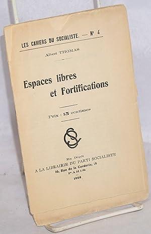 Espaces libres et fortifications: Thomas, Albert