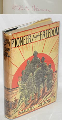 Pioneers of freedom. With an introduction by Norman Thomas: Coleman, McAlister