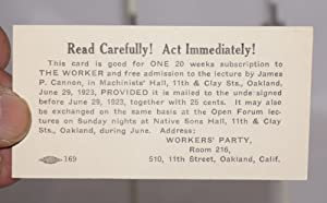 Read carefully! Act immediately! This card is good for one 20 weeks subscription to The Worker and ...