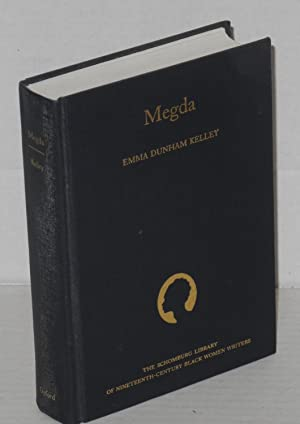 Megda; With an Introduction by Molly Hite: Kelley, Emma Dunham