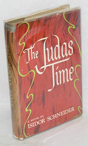 The Judas time: Schneider, Isidor