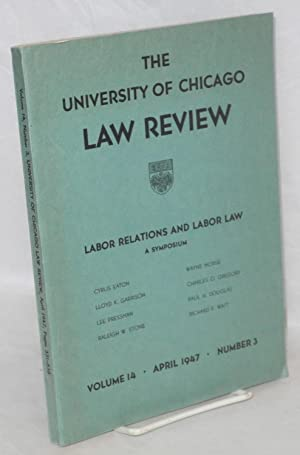 Labor relations and labor law, a symposium: Eaton, Cyrus, et al.