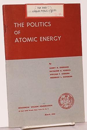 The politics of atomic energy: Gideonse, Harry D., et al.