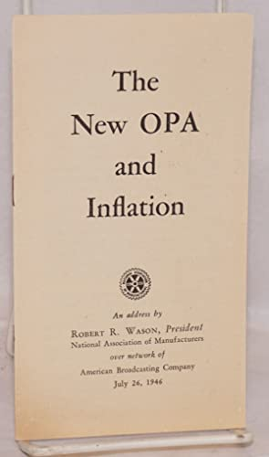 The new OPA and inflation: Wason, Robert R.