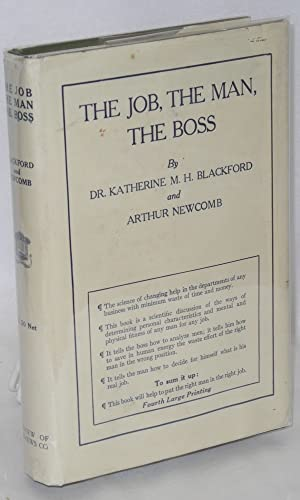The job, the man, the boss: Blackford, Katherine H.M. and Arthur Newcomb