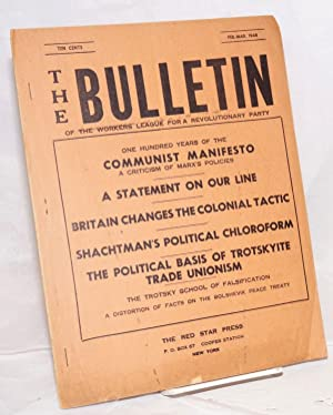 The bulletin of the Workers League for a Revolutionary Party. Feb.-March 1948: Workers League for a...