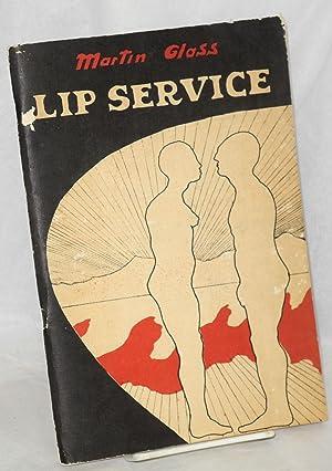 Lip service: A beginning: Glass, Martin, cover design by John Britton