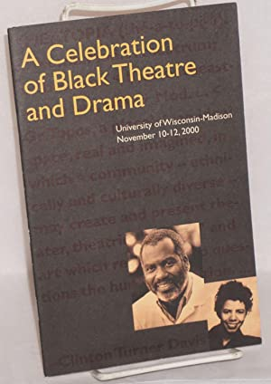 A Celebration of Black Theatre and Drama,: Hansberry, Lorraine]