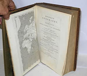 Modern Geography. A Description of the Empires, Kingdoms, States, and Colonies; with the Oceans, ...