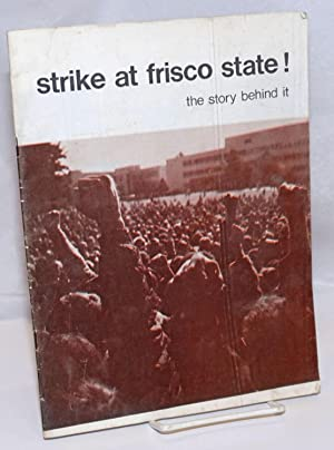 Strike at Frisco State! The story behind it