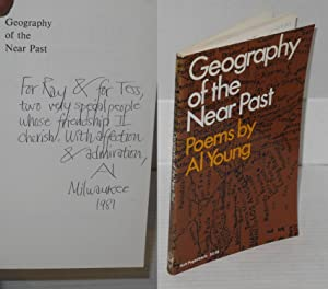 Geography of the near past; poems: Young, Al