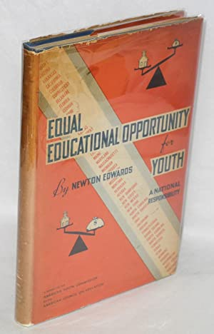 Equal educational opportunity for youth, a national responsibility. A report to the American Youth ...