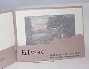 El dorado;; paintings of the Golden State from the California Historical Society; June 14 - ...