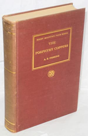 The porphyry coppers: Parsons, A.B.