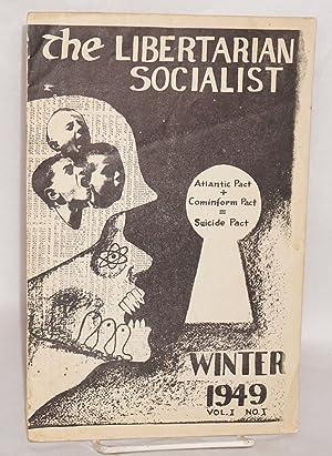 Libertarian Socialist, Vol. 1, no. 1 Winter 1949: Dinsmoor, Jim
