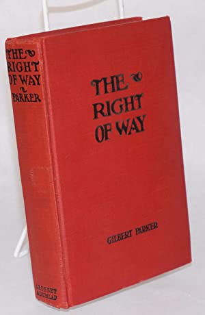 The Right of Way; with illustrations from the First National and Vitaphone picture with Conrad ...
