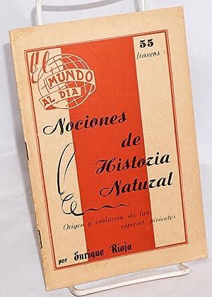 Nociones de historia natural. Origen y evolucion: Rioja, Enrique