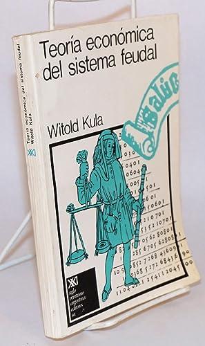 Teoria economica del sistema feudal: Kula, Witold