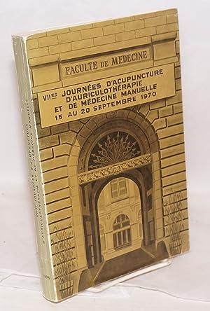 Actes des VIIe Journees d'Acupuncture d'Auriculotherapie ed de Medicine Manuelle. 15 au ...