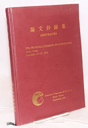 Abstracts. The 3rd world congress of acupuncture.