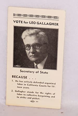 Vote for Leo Gallagher, Secretary of State: Gallagher, Leo]