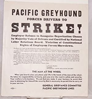 Pacific Greyhound forces drivers to strike! [handbill]