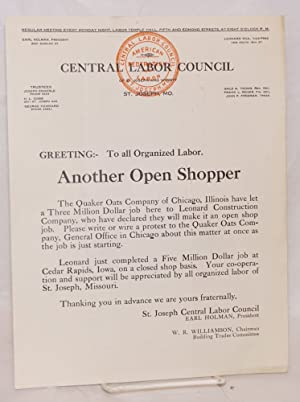 Greeting: To all organized labor. Another Open Shopper [handbill]: Central Labor Council of St. ...