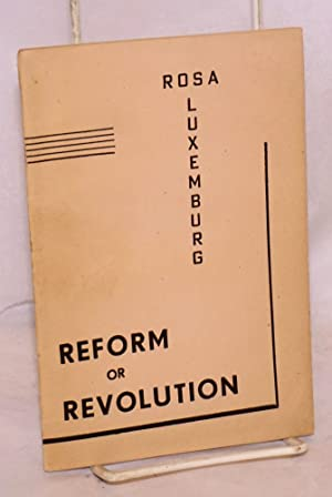 Reform or revolution with an introduction by Hector Abhayavardhan: Luxemburg, Rosa
