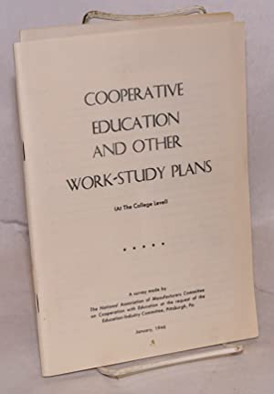 Cooperative education and other work-study plans (at the college level)