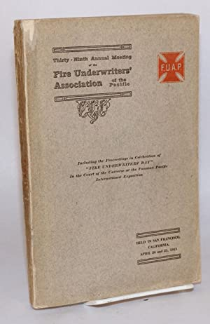 Proceedings of the Thirty-Third [-Fourth, -Fifth, -Seventh, -Ninth] Annual Meeting of the Fire ...