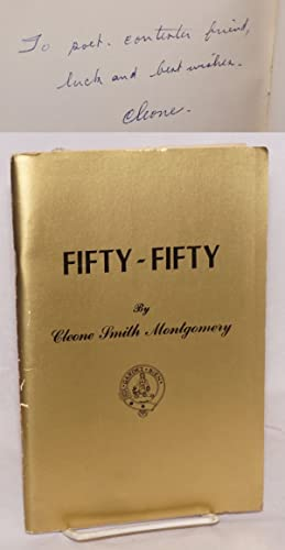 Fifty-fifty on the occasion of the fiftieth wedding anniversary of Wm. Ray and Cleone Smith ...