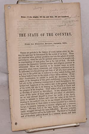 The state of the country. From the Princeton Review, January, 1861: Hodge, Charles, 1797-1878]