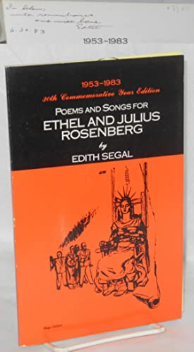 Poems and songs for Ethel and Julius: Segal, Edith