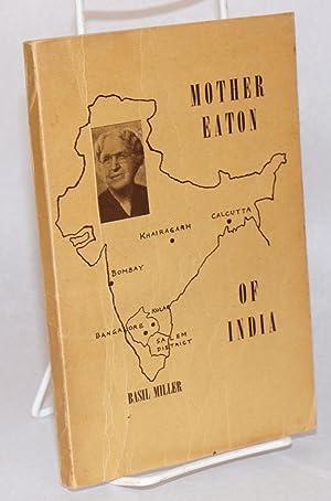 Mother Eaton of India: Miller, Basil