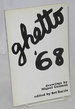 Ghetto '68; drawings by Miguel Guzman [subtitle: Battle, Sol, ed