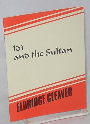 Idi and the sultan: Cleaver, Eldridge