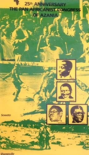 25th Anniversary: the Pan African Congress of Azania [poster]