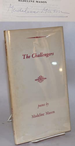 The challengers; poems: Mason, Madeline