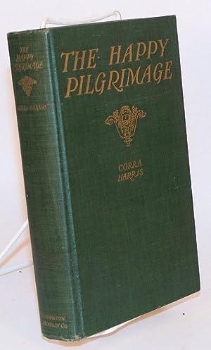 The Happy Pilgrimage with Illustrations: Harris, Corra