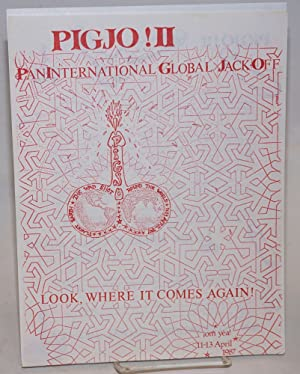 PIGJO II: Pan International Global Jack-Off - Look, where it comes again! [handbill]