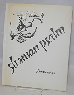 Shaman psalm: Broughton, James, caligraphy by William Stewart, cover by Raven