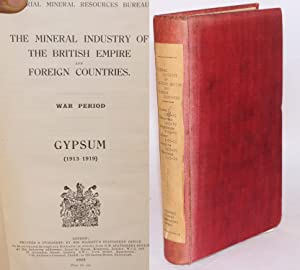 The mineral industry of the British Empire and foreign countries. War period. Gypsum, Strontium, ...
