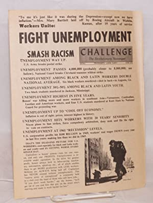 Workers unite: fight unemployment, smash racism [brochure issued as special June 1970 issue of ...