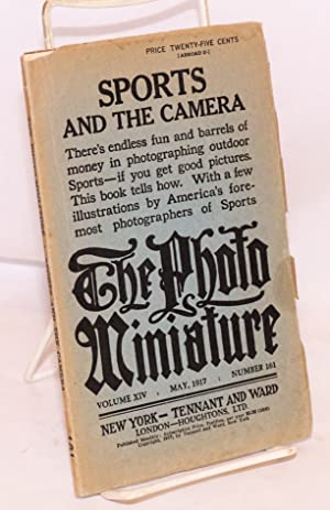 The photo-Miniature, Volume XIV May 1917 Number 161; Sports and the Camera; There's endless fun a...