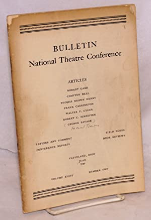 Bulletin:; National Theatre Conference; volume eight, number two, June 1946: McConnell, Frederic, ...