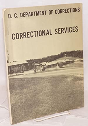 D. C. Department of Corrections correctional services: Jackson, Delbert C., director