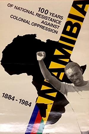 Namibia: 100 years national resistance against colonial oppression. 1884-1984 [poster]