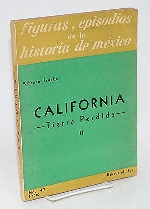 California; tierra perdida II: Trueba, Alfonso