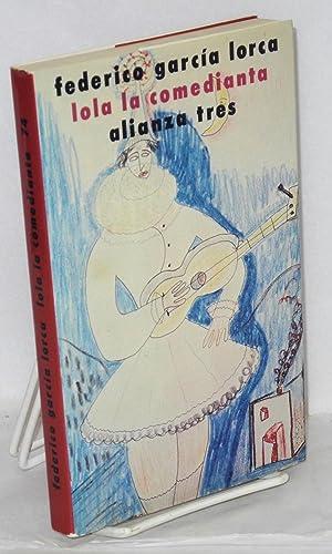 Lola la comedianta: Garcia Lorca, Federico,