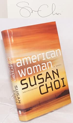 American woman; a novel: Choi, Susan